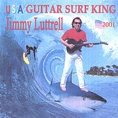 USA Guitar Surf King by Jimmy Luttrell