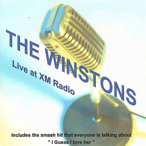 Live At XM Radio by The Winstons