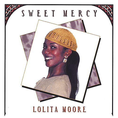 Play & Download Sweet Mercy by Lolita Moore | Napster