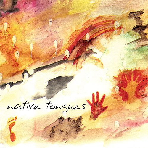 Play & Download Native Tongues by The Natural History | Napster