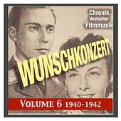 Wunschkonzert / Command Performance (1940-1942) by Various Artists