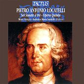 Play & Download Locatelli: 6 Sonate a tre by Modo Antiquo | Napster