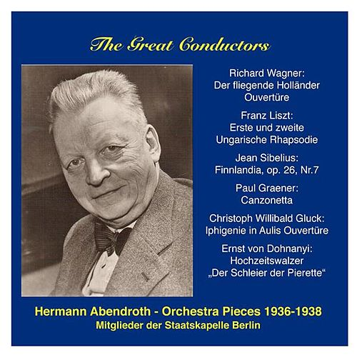 Play & Download The Great Conductors: Hermann Abendroth by Berlin Staatskapelle | Napster
