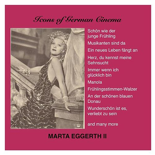 Play & Download Marta Eggerth, Vol. 2 (1934-1938) by Marta Eggerth | Napster