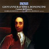 Play & Download Bononcini: Cantate da Camera by Various Artists | Napster