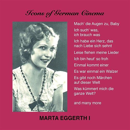 Marta Eggerth, Vol. 1 (1931-1934) by Marta Eggerth