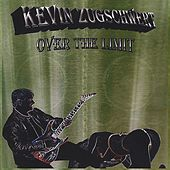 Play & Download Over The Limit by Kevin Zugschwert | Napster