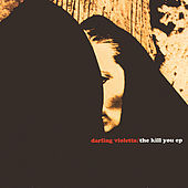 The Kill You E.P. by Darling Violetta