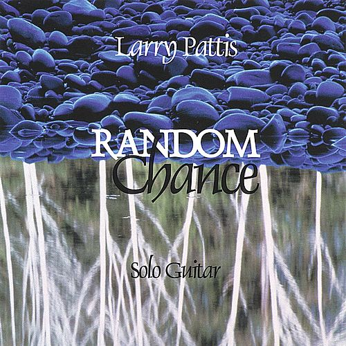 Random Chance by Larry Pattis