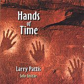 Play & Download Hands of Time by Larry Pattis | Napster