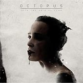 Into the Void of Fear by Octopus