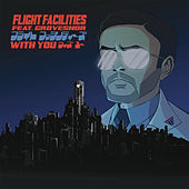 With You by Flight Facilities