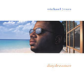 Play & Download Daydreamer by Michael Jones | Napster