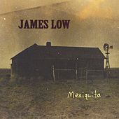 Play & Download Mexiquita by James Low | Napster