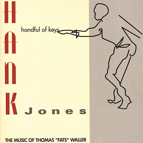 Play & Download Handful Of Keys by Hank Jones | Napster