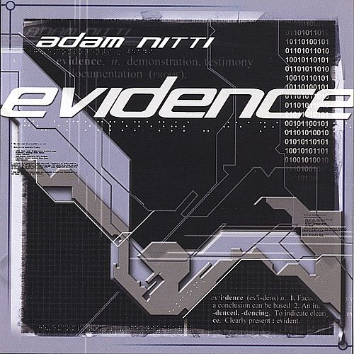 Evidence by Adam Nitti