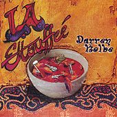 Play & Download L.A. Ettouffee' by Darren Kolbe | Napster