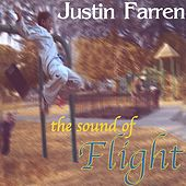 Play & Download The Sound Of Flight by Justin Farren | Napster