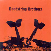 Play & Download Deadstring Brothers by Deadstring Brothers | Napster