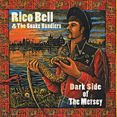 Play & Download Darkside of the Mersey by Rico Bell | Napster