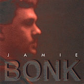Play & Download Jamie Bonk by Jamie Bonk | Napster