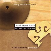 Play & Download North Meets South by Tracy Silverman | Napster