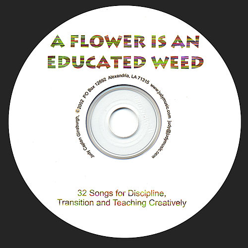 Play & Download A Flower Is An Educated Weed by Judy Caplan Ginsburgh | Napster