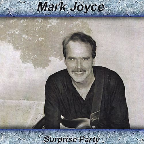 Surprise Party by Mark Joyce