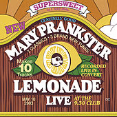 Play & Download Lemonade: LIVE by Mary Prankster | Napster