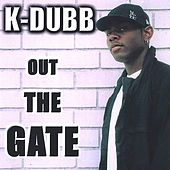 Play & Download OUT THE GATE by Various Artists | Napster