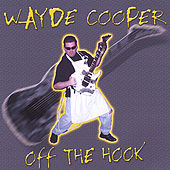 Play & Download Off The Hook! by Wayde Cooper | Napster