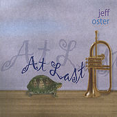 Play & Download AT LAST by Jeff Oster | Napster