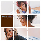 Play & Download This Is Your Life by Out Of Eden | Napster