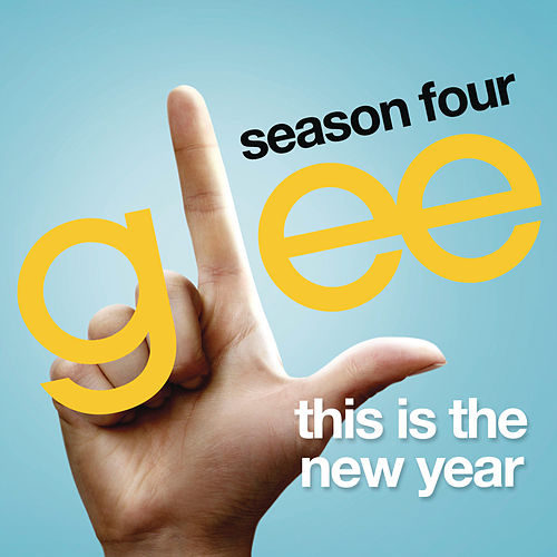 This Is The New Year (Glee Cast Version) by Glee Cast