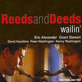 Play & Download Wailin' by Reeds & Deeds | Napster