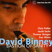 Play & Download Bastion of Sanity by David Binney | Napster