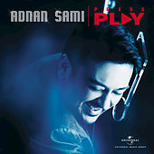 Play & Download Press Play by Adnan Sami | Napster