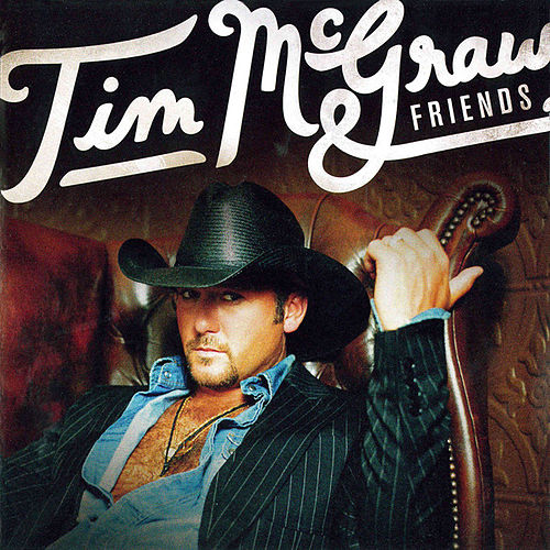 Play & Download Tim McGraw & Friends by Tim McGraw | Napster