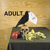 D.U.M.E. [EP] by Adult