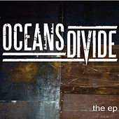 Oceans Divide EP by Oceans Divide