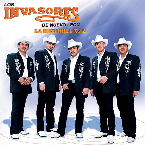 Play & Download La Historia  Vol. 2 by Los Invasores De Nuevo Leon | Napster