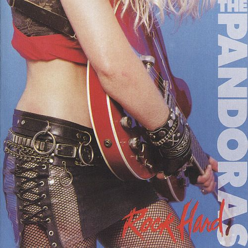Play & Download Rock Hard/Live Nymphomania by The Pandoras | Napster