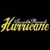 Play & Download Hurricane by Sarah Peacock | Napster