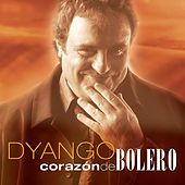 Corazon De Bolero by Dyango