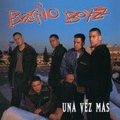 Una Vez Mas by The Barrio Boyzz