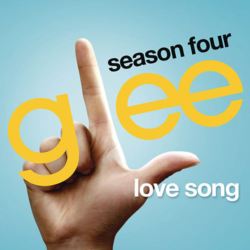 Play & Download Love Song (Glee Cast Version) by Glee Cast | Napster