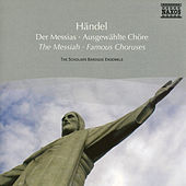 Play & Download Handel: Messiah  - Famous Choruses by The Scholars Baroque Ensemble | Napster
