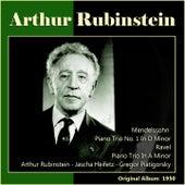 Ravel: Piano Trio in A Minor No. 1 - Mendelssohn: Piano Trio No. 1 in D Minor (Original Album 1950) by Arthur Rubinstein