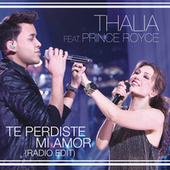 Play & Download Te Perdiste Mi Amor by Thalía | Napster