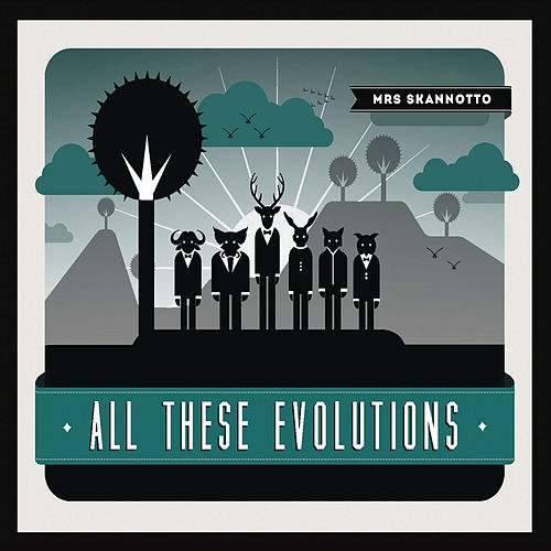 Play & Download All These Evolutions by Mrs. Skannotto | Napster